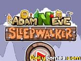Adam and eve sleepwalker