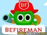 Be Fireman