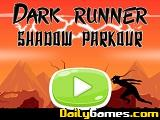 Dark runner shadow parkour