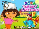 Dora Turkey Catching