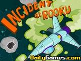 Incident at Rooku