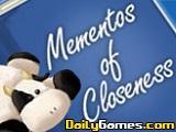 Mementos of Closeness