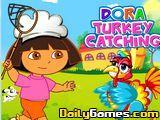 Dora Turkey Catching